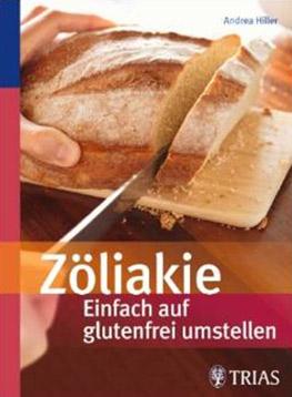 Glutenunverträglichkeit-Zöliakie